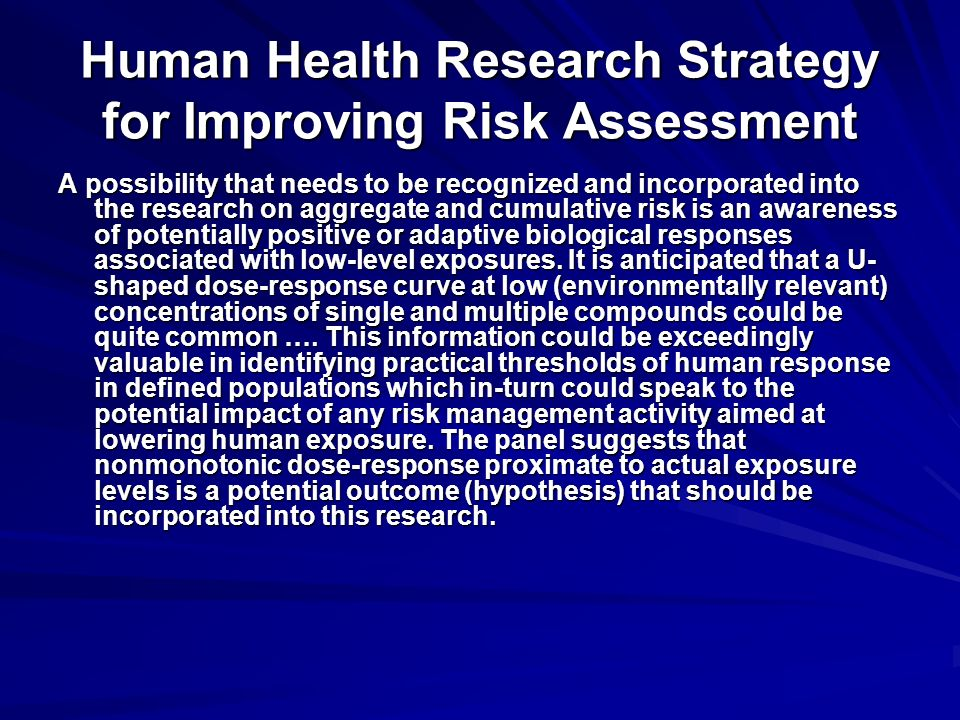 Human Health Research Strategy for Improving Risk Assessment