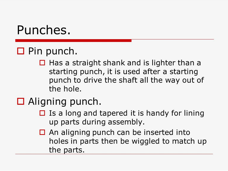 Punches. Pin punch. Aligning punch.