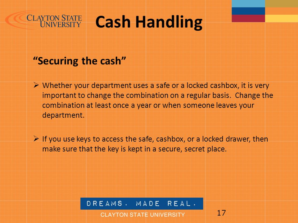 Cash Handling Securing the cash