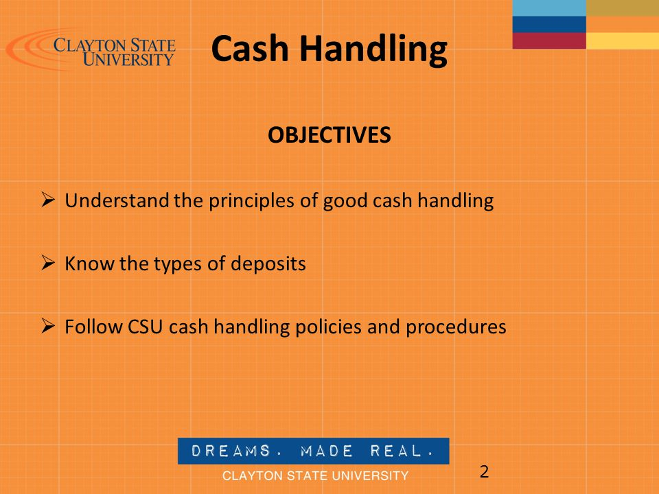 Cash Handling OBJECTIVES