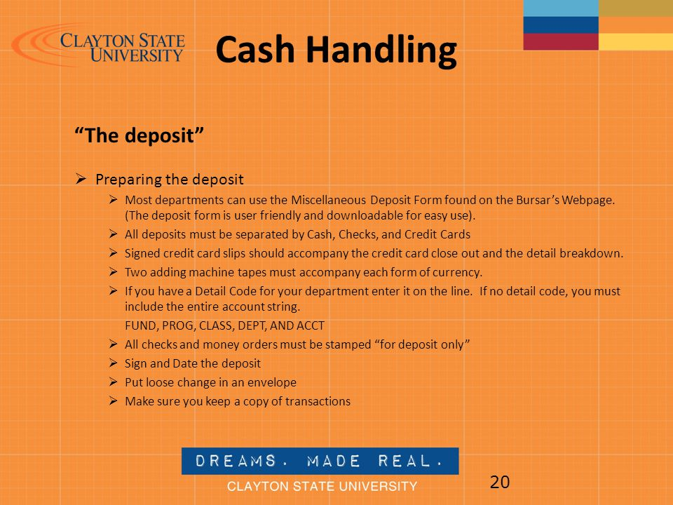 Cash Handling The deposit Preparing the deposit