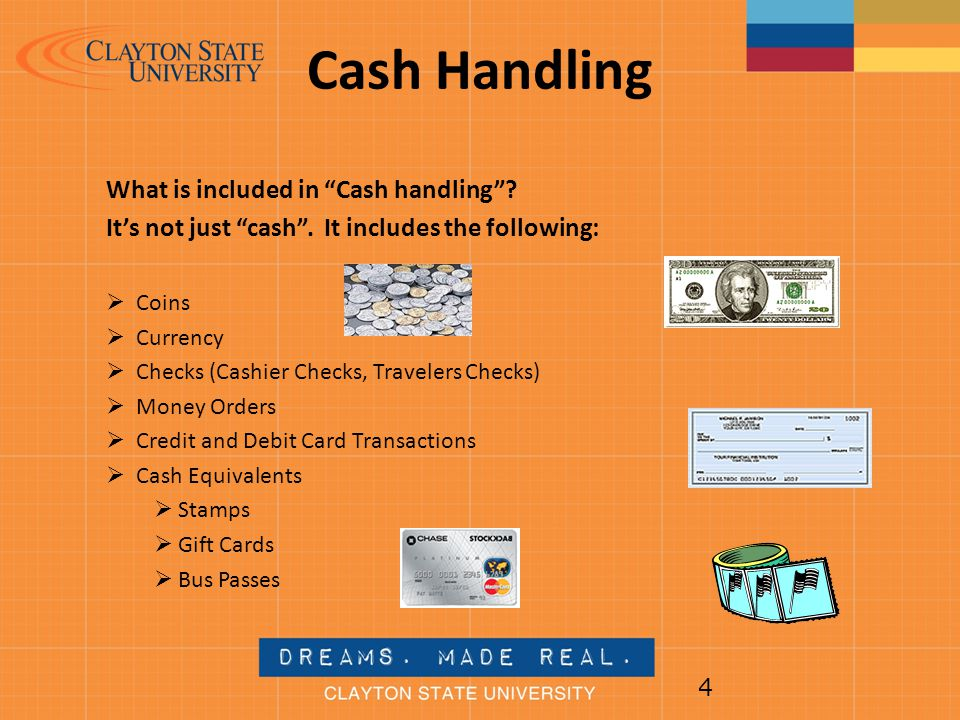 Cash Handling What is included in Cash handling