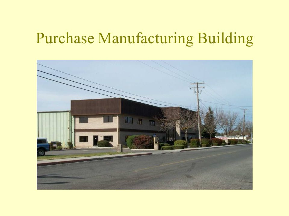 Purchase Manufacturing Building