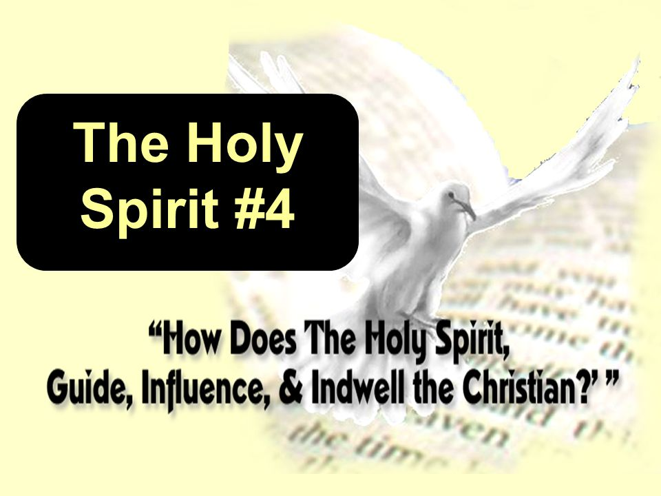 The Holy Spirit #4