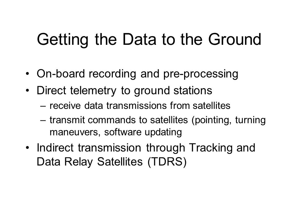 Getting the Data to the Ground