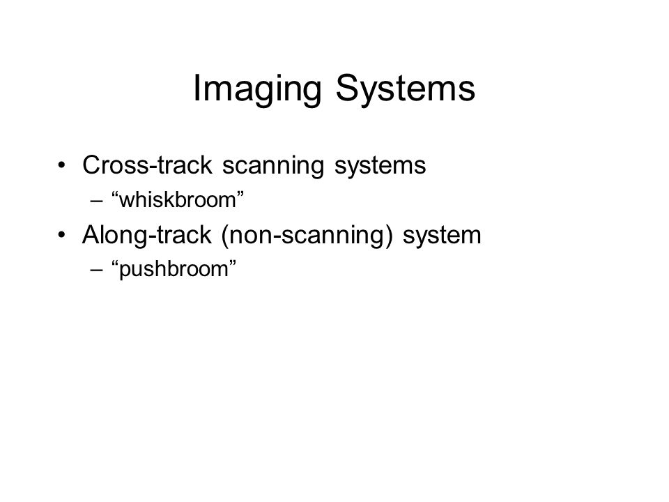 Imaging Systems Cross-track scanning systems
