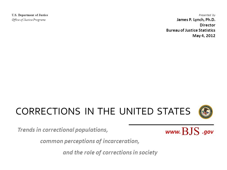 BJS CORRECTIONS IN THE UNITED STATES