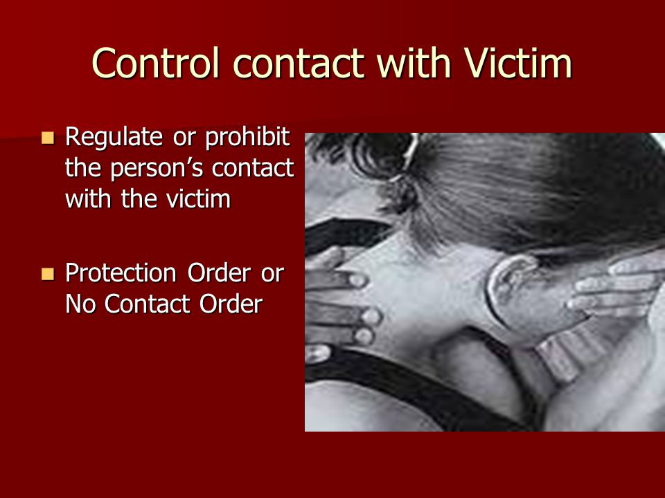Control contact with Victim