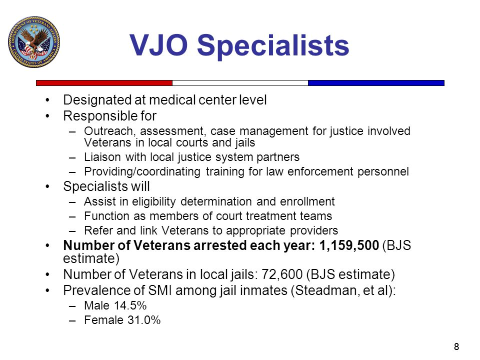 VJO Specialists Designated at medical center level Responsible for