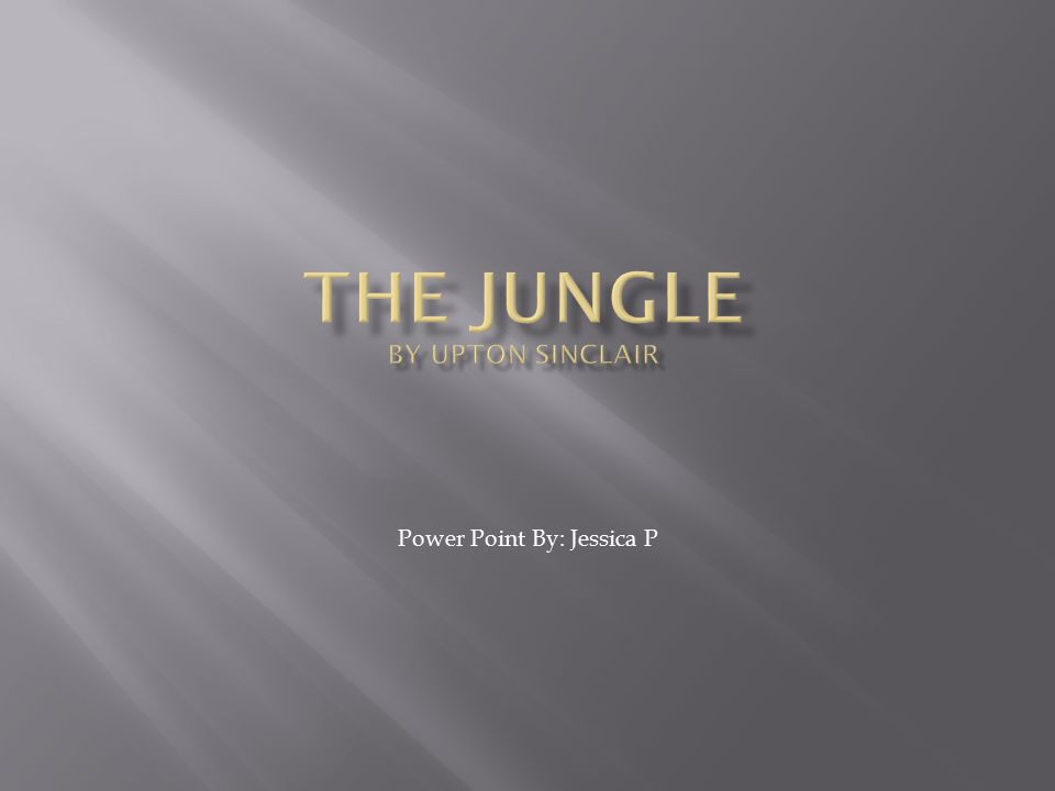 an analysis of the different sides of a persons personality in the jungle by upton sinclair The jungle was known for its ability to spread awareness among the hoi polloi of the early 1900s just like thomas paine's writings did for the common man of the 1770s i've chosen not only my favorite quotes, but also quotes that i feel accurately convey sinclair's persuasive prowess.