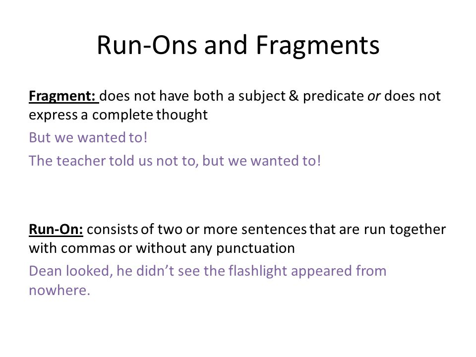 Run-Ons and Fragments