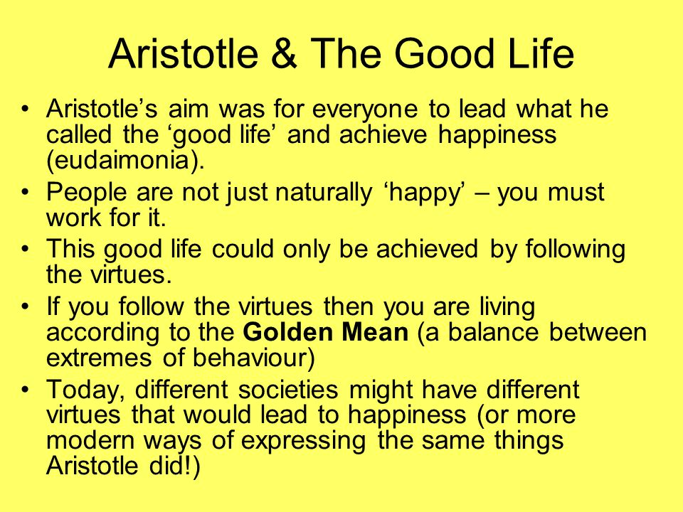 aristotle quotes on the good life