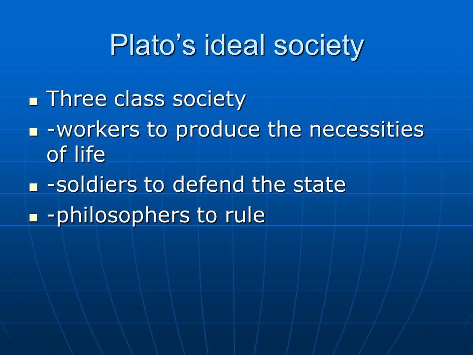 platos ideal society