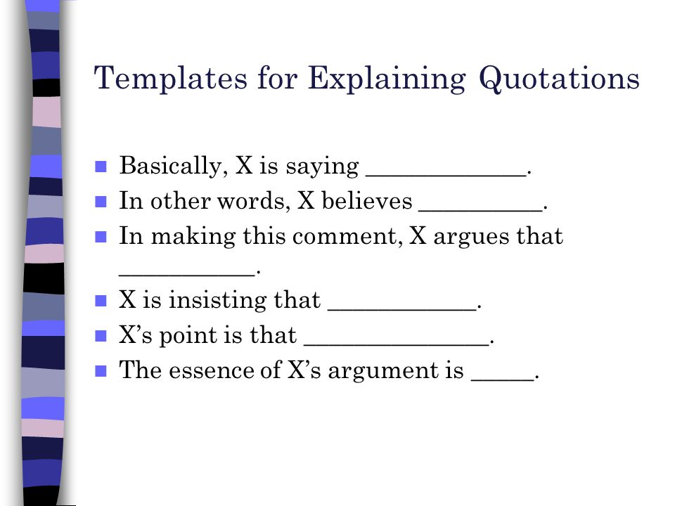 Templates For Explaining Quotations