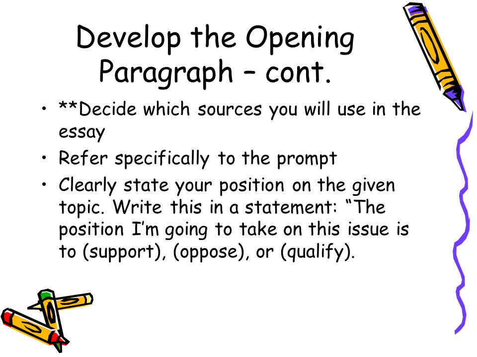 Develop the Opening Paragraph – cont.