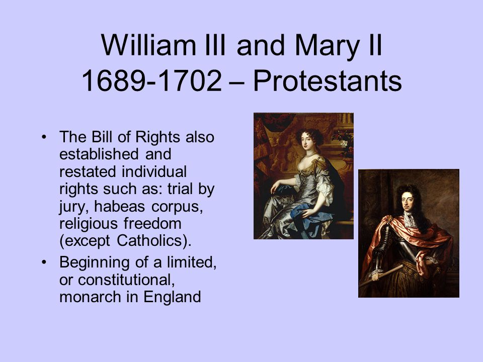 William III and Mary II – Protestants