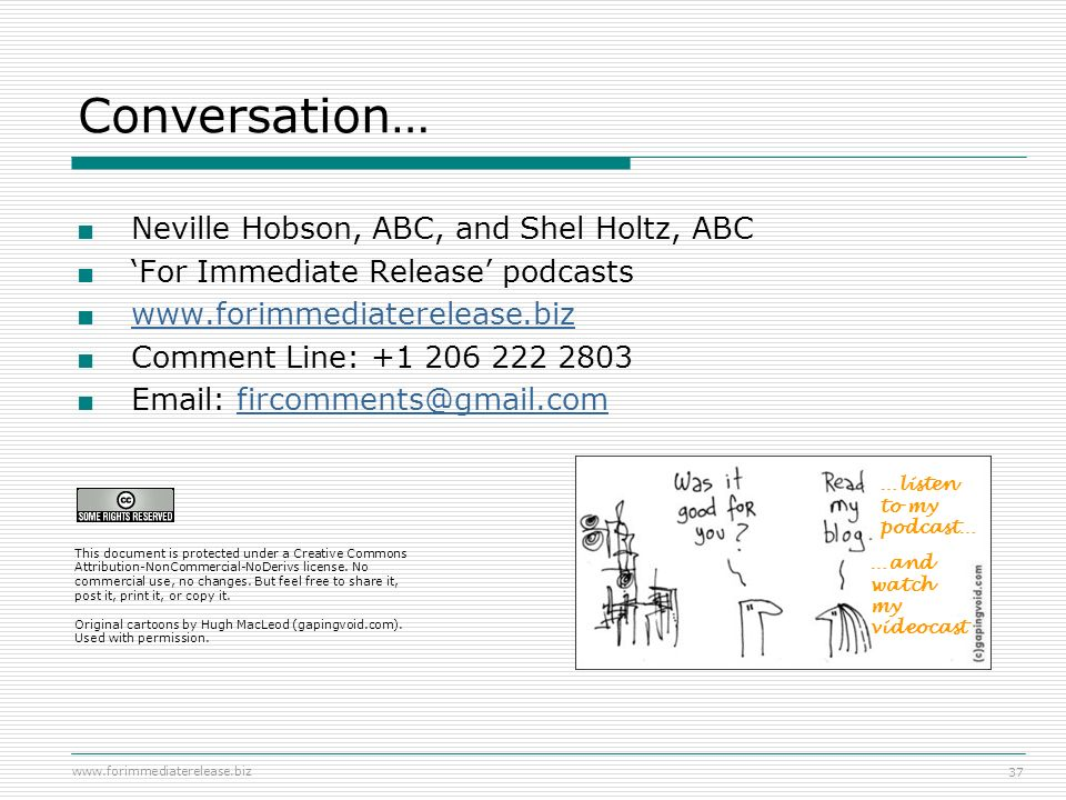 Conversation… Neville Hobson, ABC, and Shel Holtz, ABC