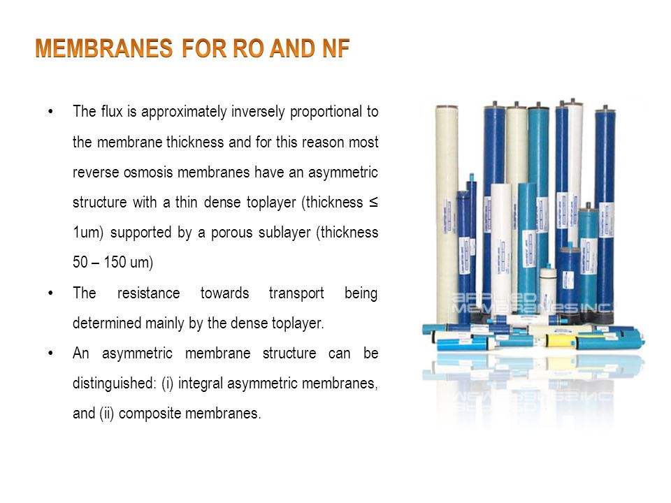 MEMBRANES FOR RO AND NF