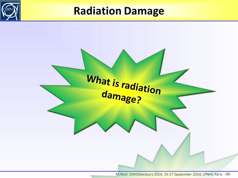 What is radiation damage