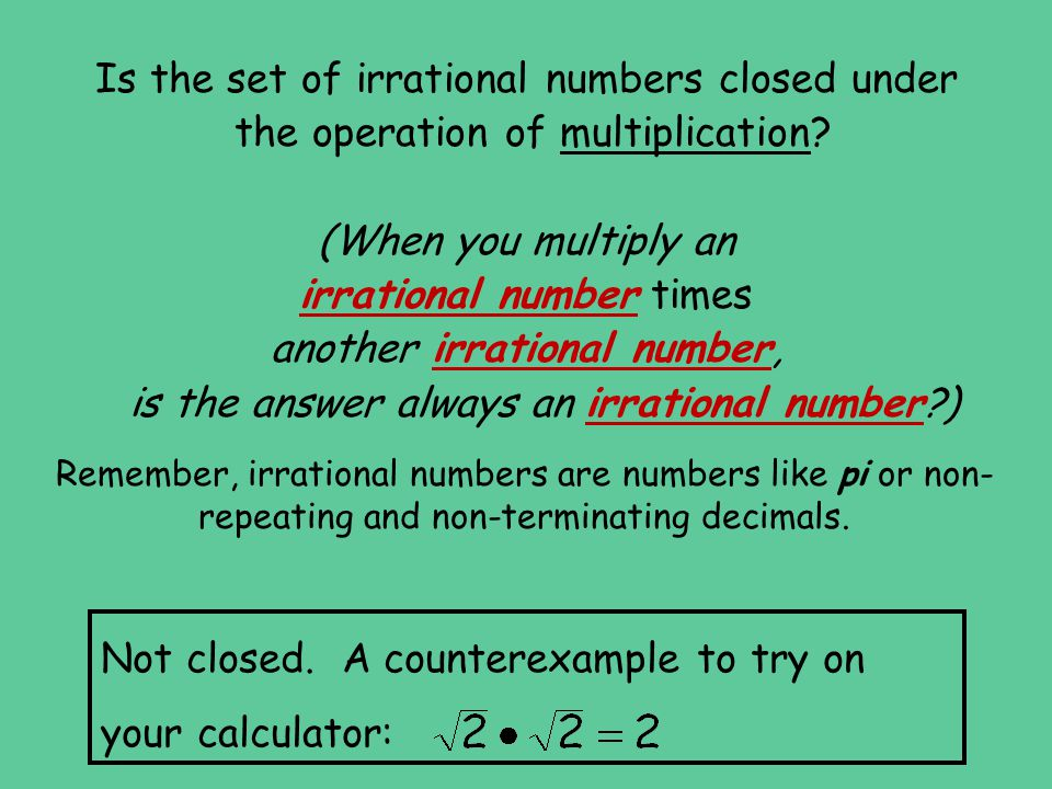 Is the set of irrational numbers closed under