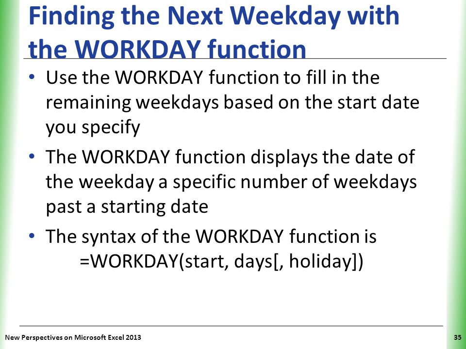 Finding the Next Weekday with the WORKDAY function