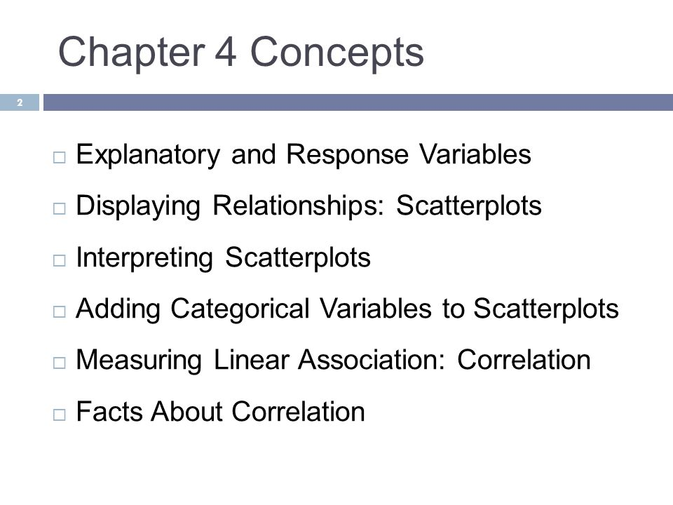 Chapter 4 Concepts Explanatory and Response Variables