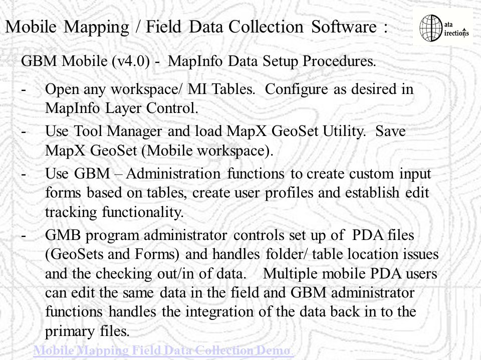Mobile Mapping / Field Data Collection Software :