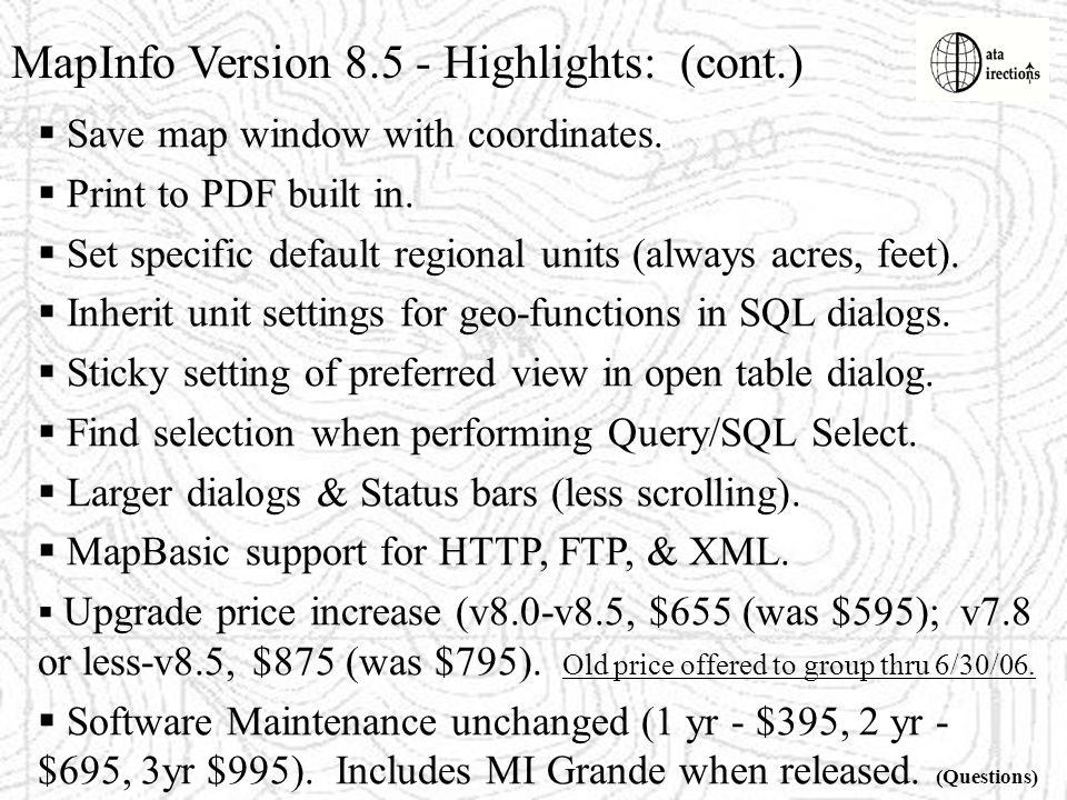 MapInfo Version 8.5 - Highlights: (cont.)