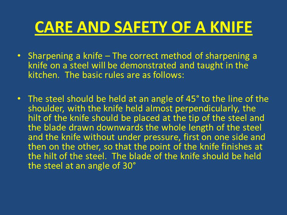 CARE AND SAFETY OF A KNIFE