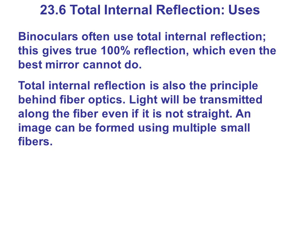 23.6 Total Internal Reflection: Uses