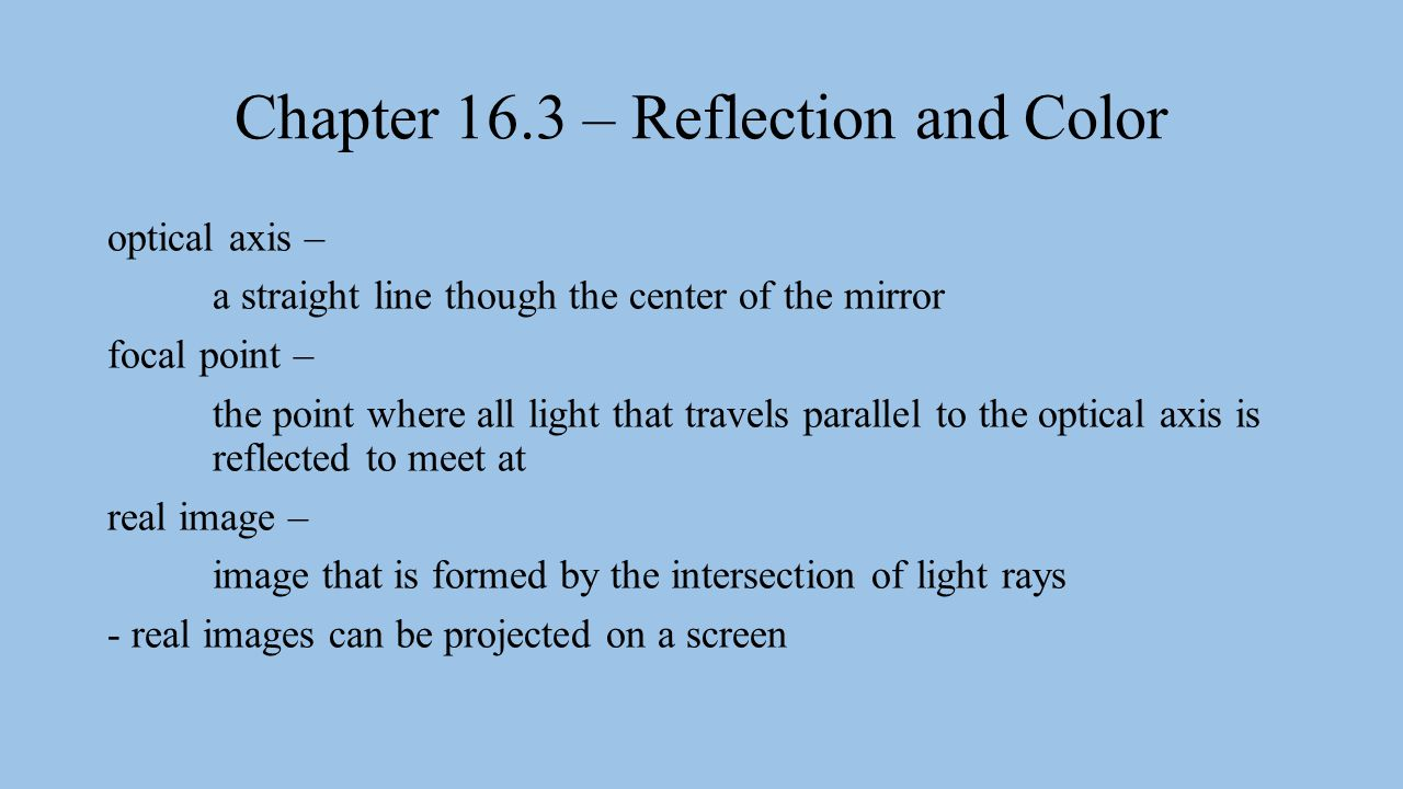 Chapter 16.3 – Reflection and Color