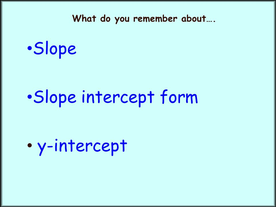 Whats Slope Got To Do With It Ppt Download