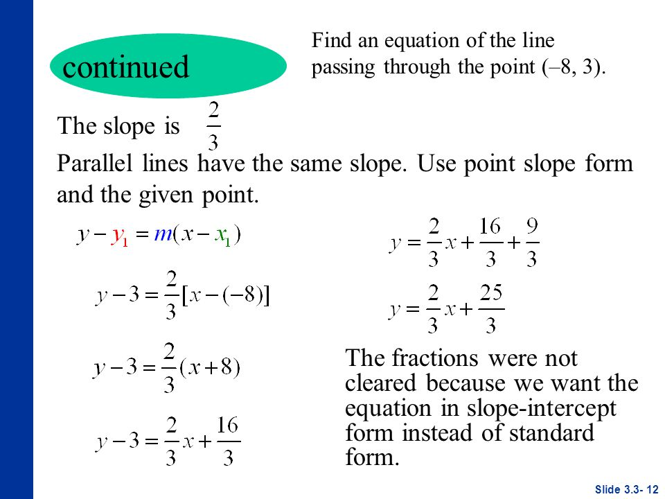 point slope form with fractions  Linear Equations in Two Variables - ppt video online download