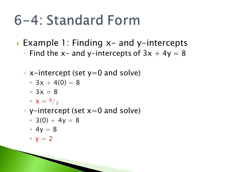 standard form y intercept  6-6: Standard Form Essential Question: How do we convert ...