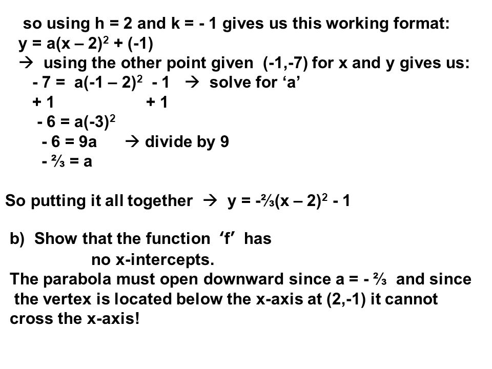 so using h = 2 and k = - 1 gives us this working format: