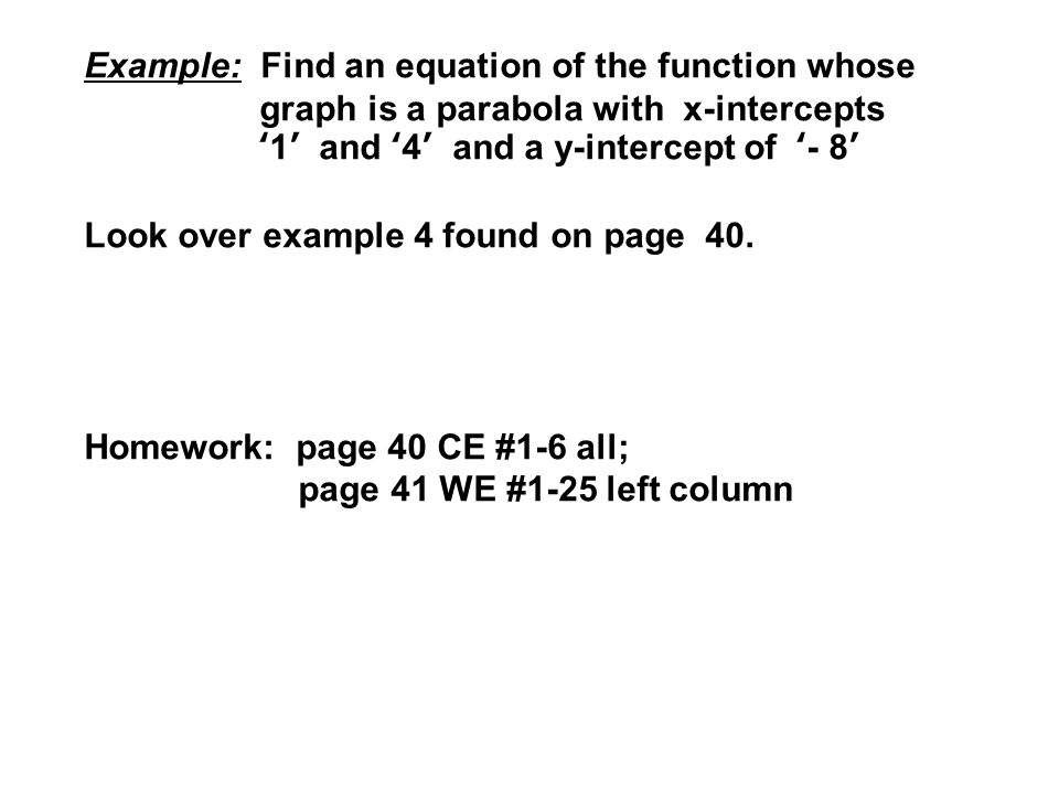 Example: Find an equation of the function whose