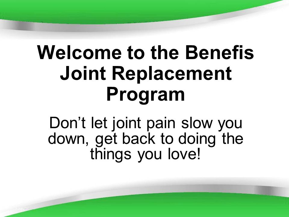 Welcome to the Benefis Joint Replacement Program