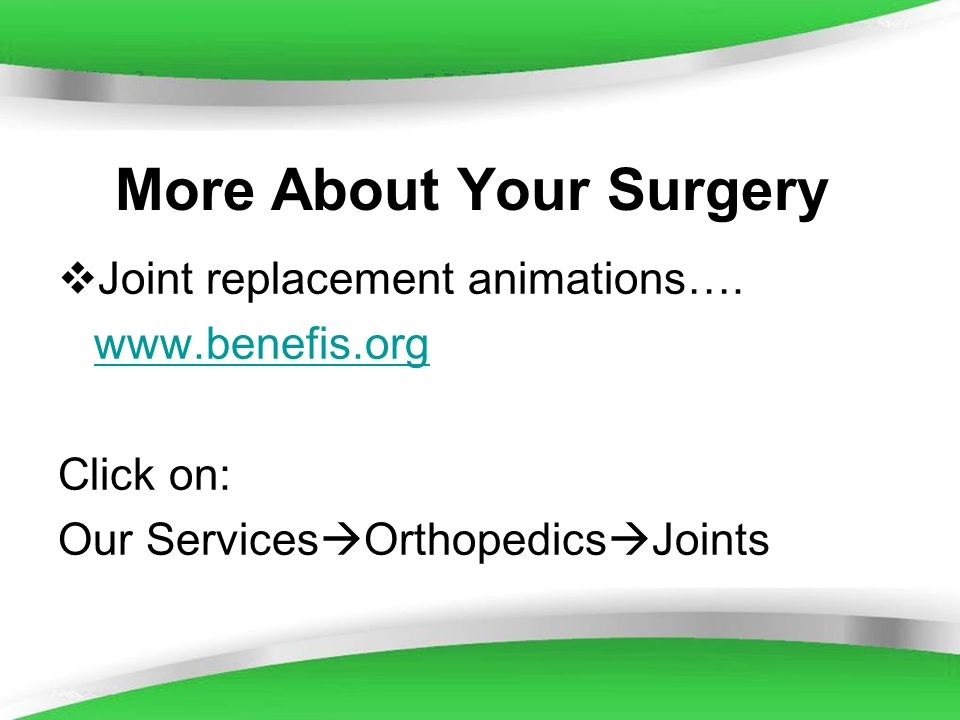 More About Your Surgery