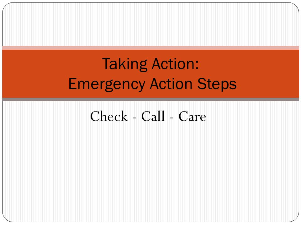 Taking Action: Emergency Action Steps