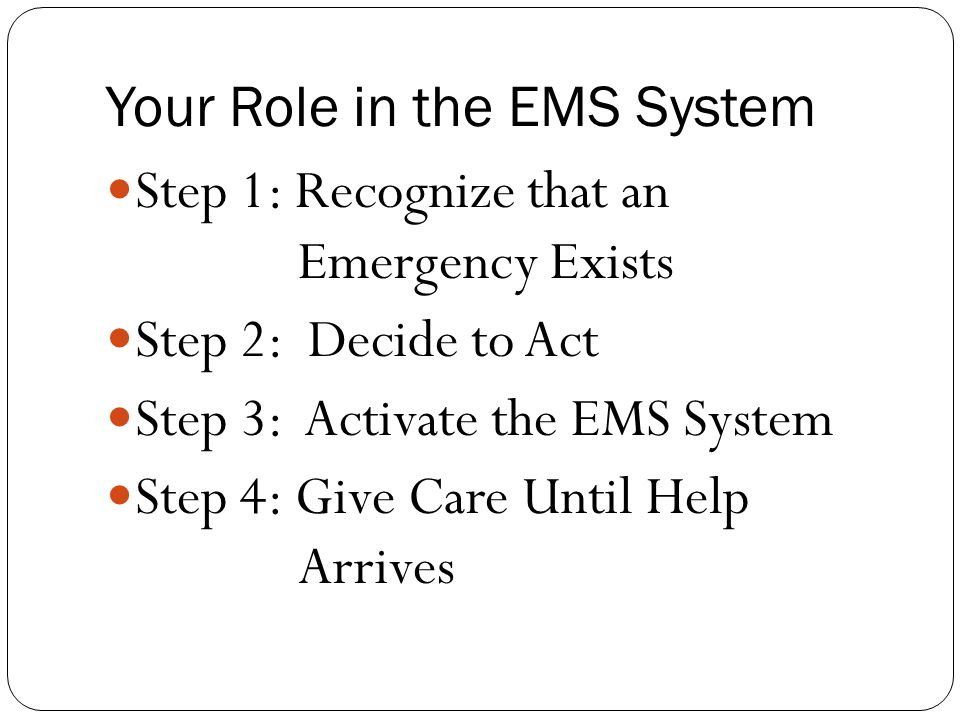 Your Role in the EMS System