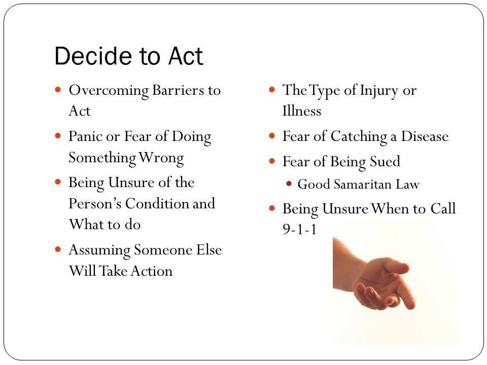 Decide to Act Overcoming Barriers to Act