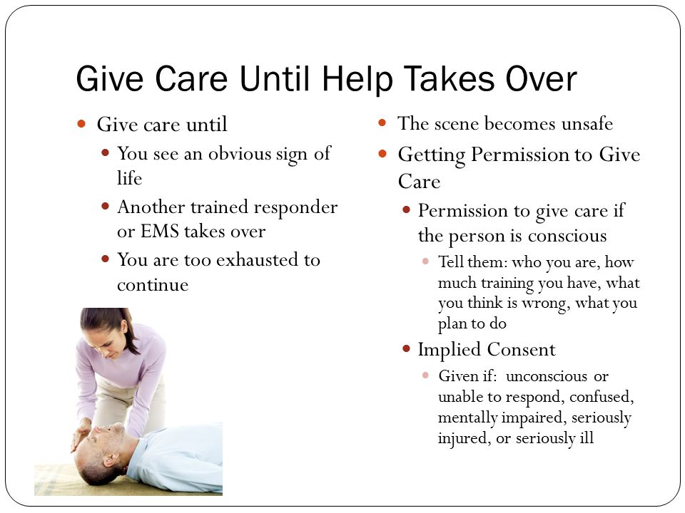 Give Care Until Help Takes Over