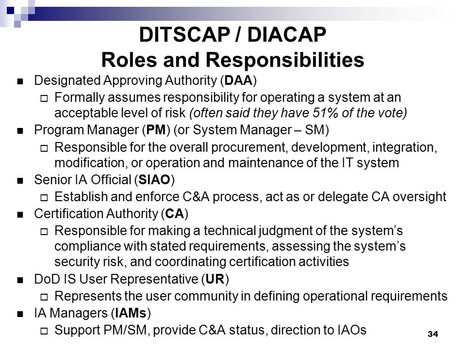DITSCAP / DIACAP Roles and Responsibilities