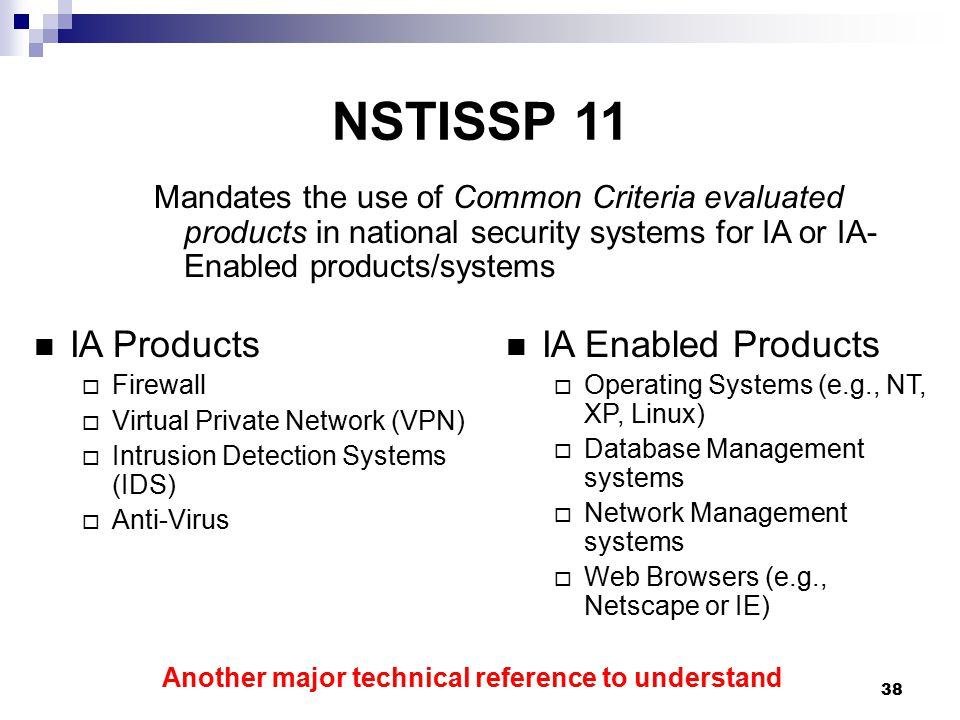 NSTISSP 11 IA Products IA Enabled Products