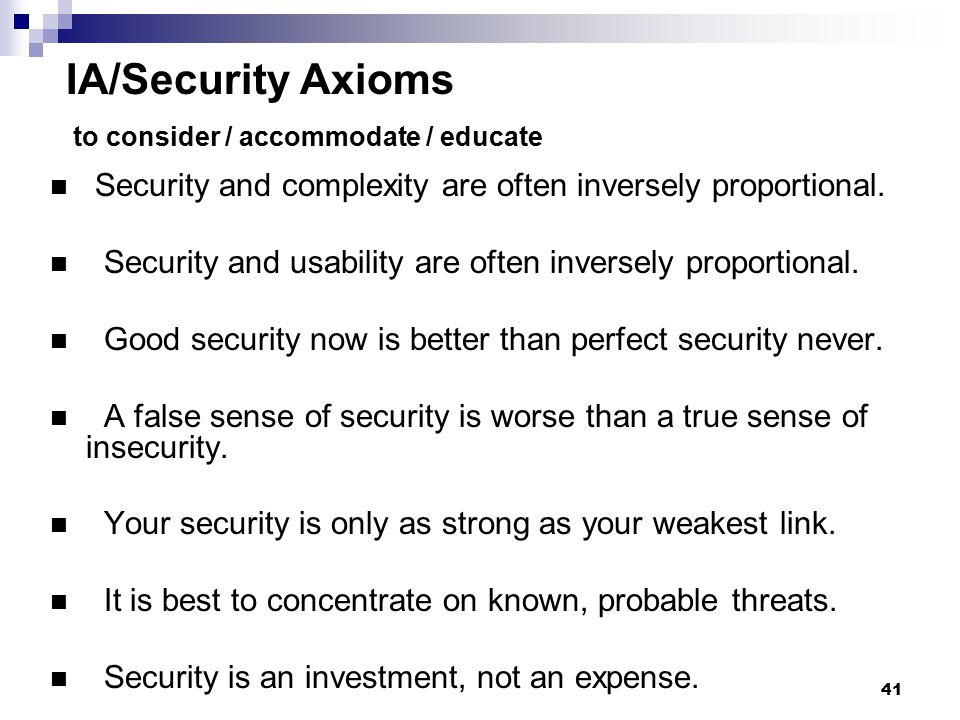 IA/Security Axioms to consider / accommodate / educate