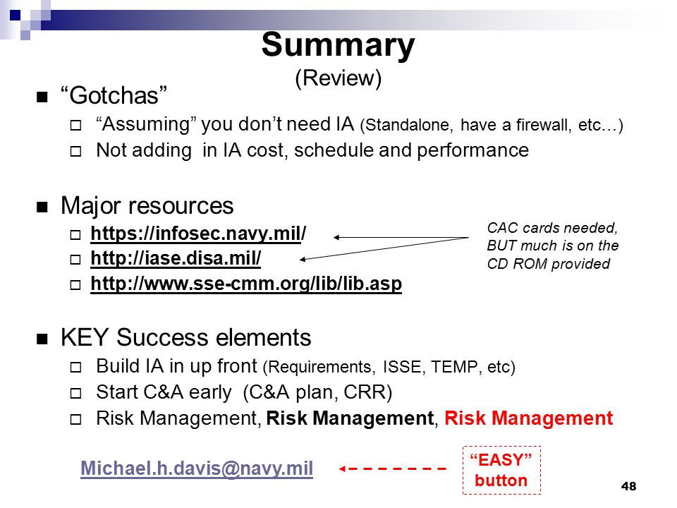 Summary (Review) Gotchas Major resources KEY Success elements