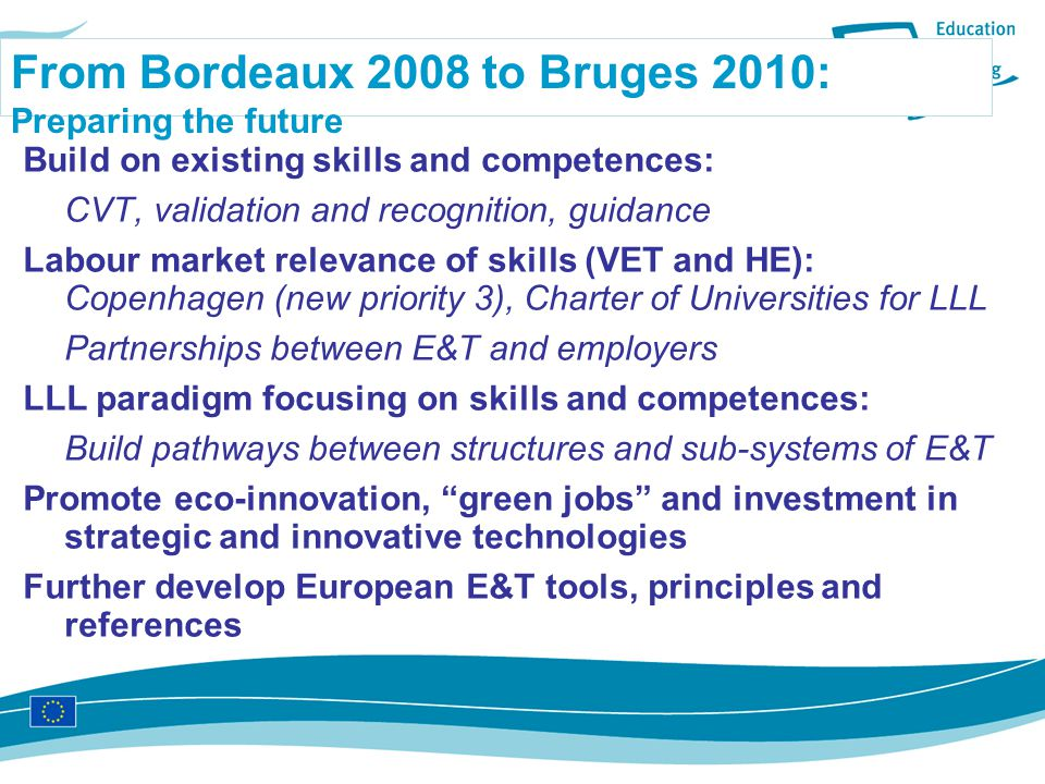 From Bordeaux 2008 to Bruges 2010: Preparing the future