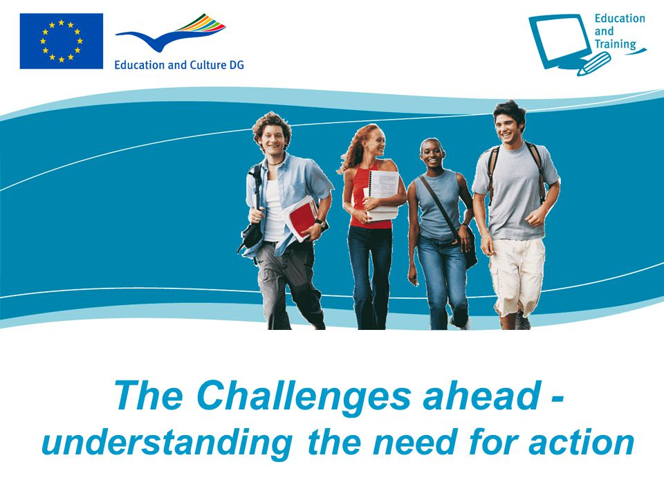 The Challenges ahead - understanding the need for action