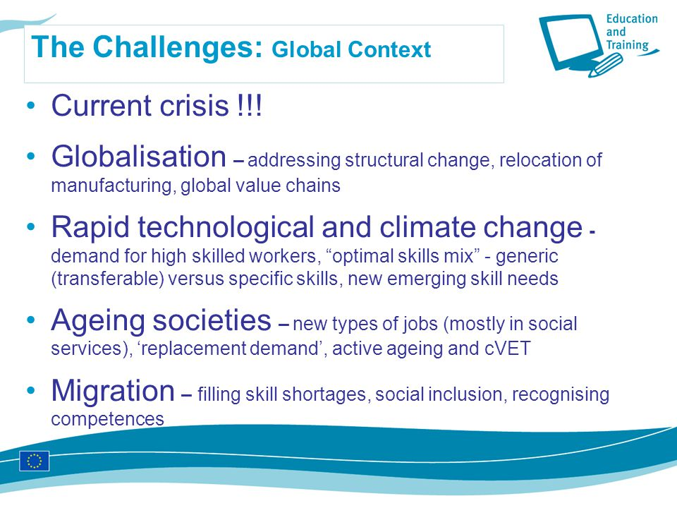The Challenges: Global Context