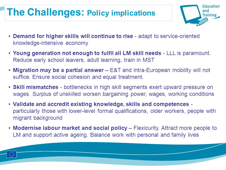The Challenges: Policy implications